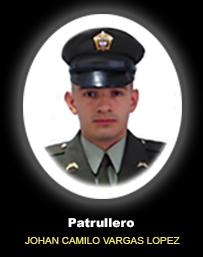 Patrullero JOHAN CAMILO VARGAS LOPEZ
