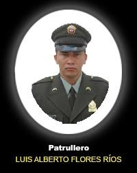 Patrullero LUIS ALBERTO FLORES RÍOS