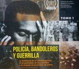 """Libro """"Policía, bandoleros y guerrilla"""""""